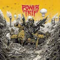 Power Trip: Opening Fire: 2008-2014