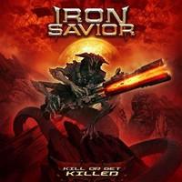 Iron Savior: Kill Or Get Killed
