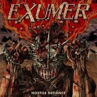 Exumer: Hostile Defiance