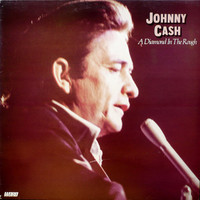 Cash, Johnny: A Diamond In The Rough