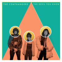Coathangers: The devil you know