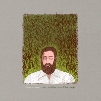 Iron and Wine: Our endless numbered days (deluxe)