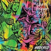Madchild: Silver Tongue Devil