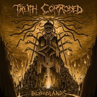 Truth Corroded: Bloodlands