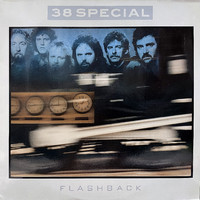 """38 Special: Flashback + 7"""""""