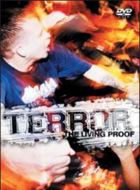 Terror: Living proof