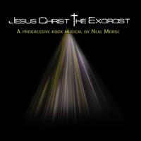 Morse, Neal: Jesus Christ The Exorcist