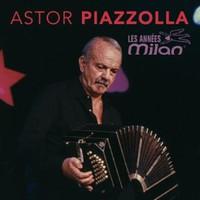 Piazzolla, Astor: Les années Milan