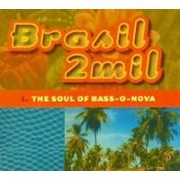 V/A: Brasil 2mil - the soul of bass-o-nova