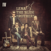 Lena & The Slide Brothers: IV