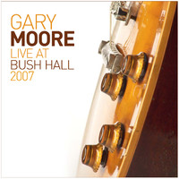 Moore, Gary: Live at Bush Hall