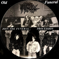 Old Funeral: Join The Funeral Procession - Picture Disc