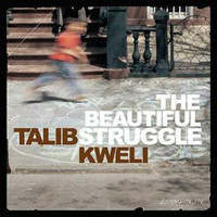 Kweli, Talib: The Beautiful Struggle