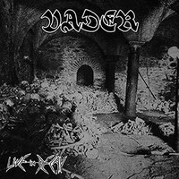 Vader: Live In Decay