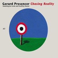 Presencer, Gerard: Chasing Reality