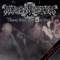 Morningstar: Heavy Metal Heretics on Stage