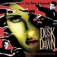 Soundtrack: From Dusk Till Dawn