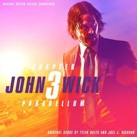 Soundtrack: John Wick: Chapter 3 - Parabellum
