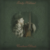 Hilland, Andy: Northern Winds