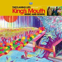 Flaming Lips: King's Mouth