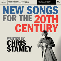 Stamey, Chris: New Songs For The 20th Century