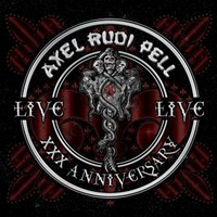 Pell, Axel Rudi: XXX Anniversary Live