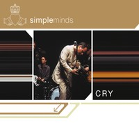 Simple Minds: Cry