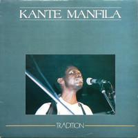 Manfila, Kante: Tradition
