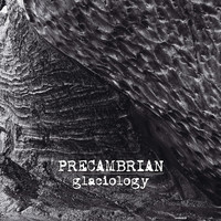 Precambrian: Glaciology