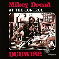 Dread, Mikey: At The Control Dubwise