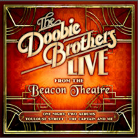 Doobie Brothers : Live from the Beacon Theatre