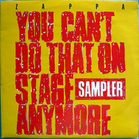 Zappa, Frank: You Can't Do That On Stage Anymore Sampler