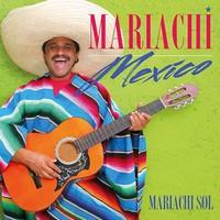 Mariachi Sol: Mariachi mexico
