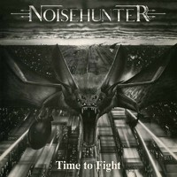 Noisehunter: Time to Fight