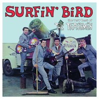 Trashmen: Surfin` bird - the best of The Trashmen