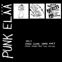 V/A: Punk elää 1: Nauta, Kasvain, Neuroosi