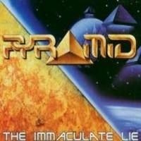 Pyramid: Immaculate lie
