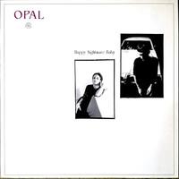 Opal: Happy Nightmare Baby