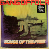 Gang Of Four : Songs Of The Free