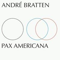 Bratten, Andre: Pax americana