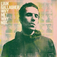 Gallagher, Liam: Why Me? Why not.
