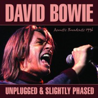 Bowie, David: Unplugged & slighly shaced