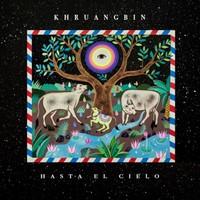 Khruangbin : Hasta El Cielo (Con Todo El Mundo in Dub)