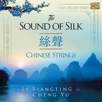 Li Xiangting; Cheng Yu: The sound of silk
