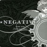 Negative: Dark side - Until you're mine