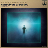 Hurley, Dean: Anthology Resource Vol.II - Philosophy of Beyond