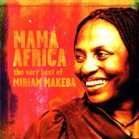Makeba, Miriam: Mama Africa: The Very Best Of Miriam Makeba