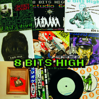 8 Bits High: First Two Albums