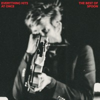 Spoon: Everything hits at once: the best of Spoon