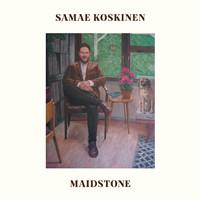 Koskinen, Samae: Maidstone